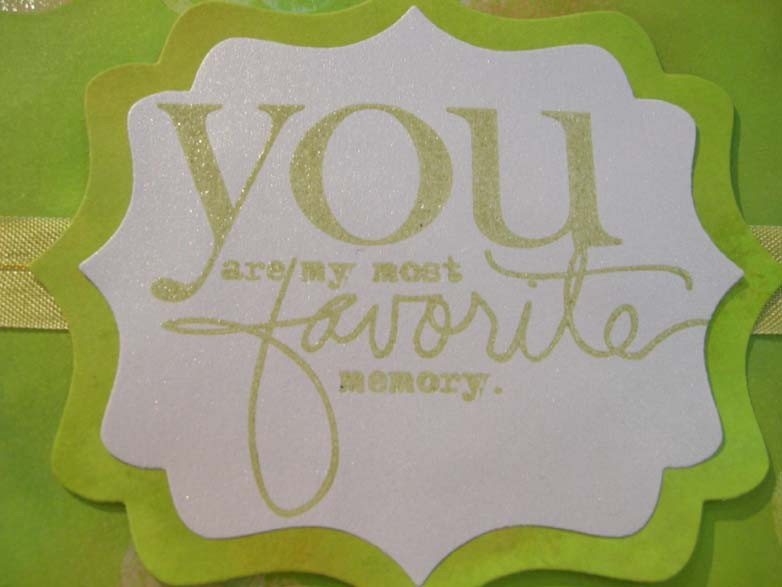 You are my most favorite memory. Card