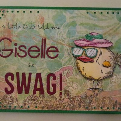 Giselle is Swag! Card